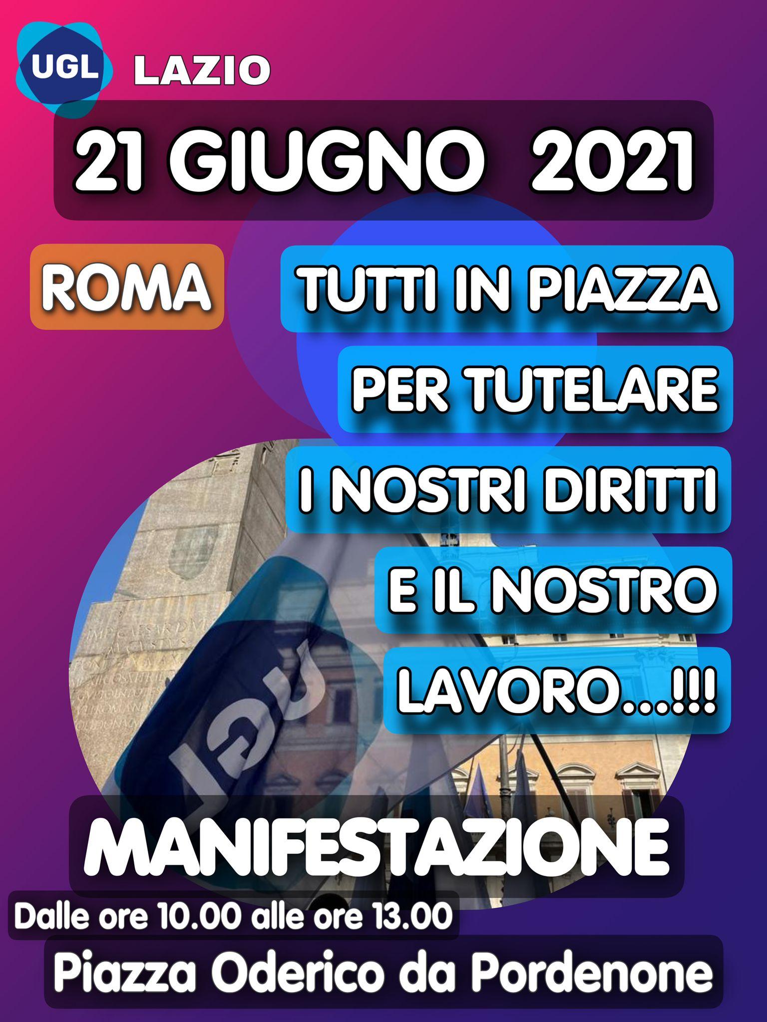 21 GIUGNO L'UGL LAZIO IN PIAZZA A ROMA PER LA TUTELA DEI DIRITTI DEI LAVORATORI DELLA REGIONE